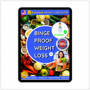 The Binge Proof Weight Loss Guide